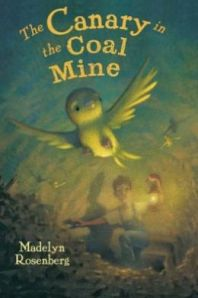 Canary in the Coal Mine by Madelyn Rosenberg