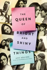 Post It Note The Queen of Bright and Shiny Things Ann Aguirre